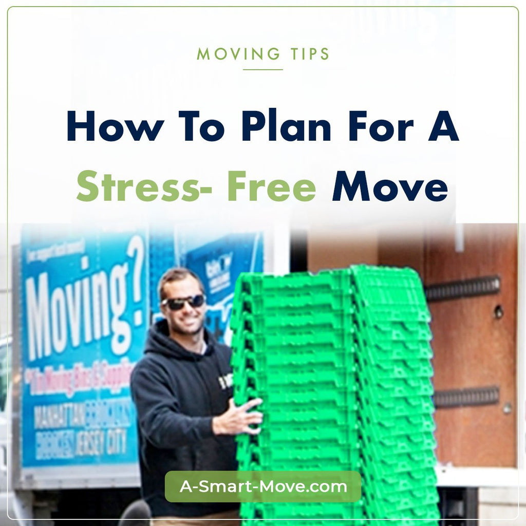 Plan a Stress-Free Move | A Smart Move | San Diego, CA