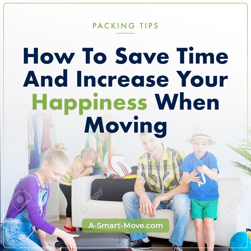 Save Time & Increase Your Happiness | A Smart Move | San Diego, CA