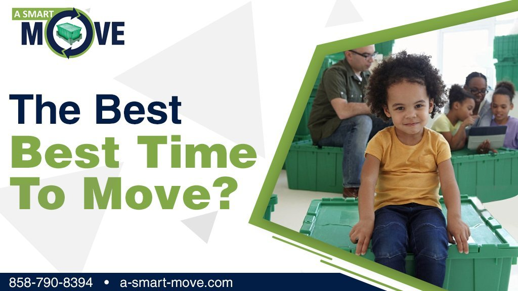 When is the Best Time to Move? | A Smart Move | San Diego, CA