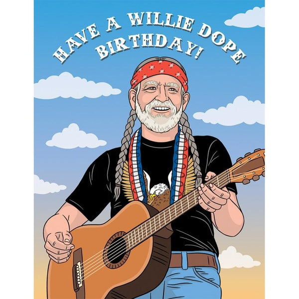 Have A Willie Dope Birthday Greeting Card