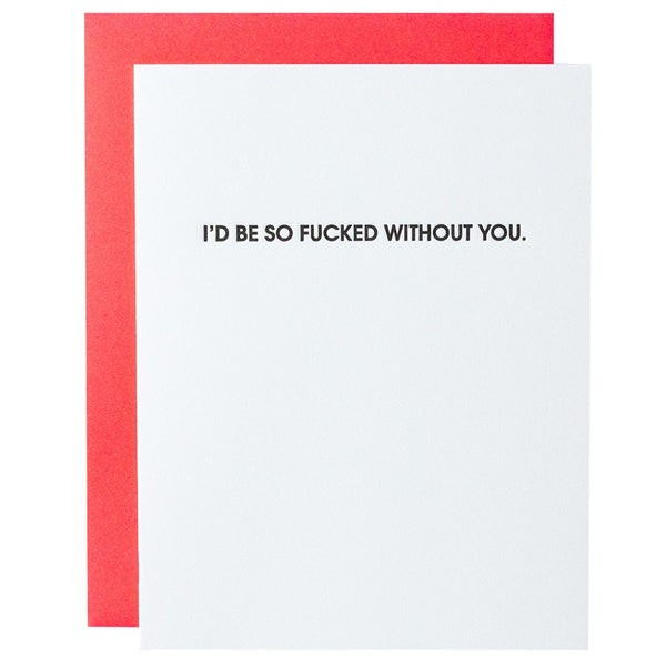 Fucked Without You Greeting Card