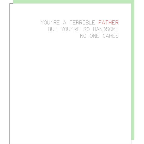 Terrible Father Greeting Card