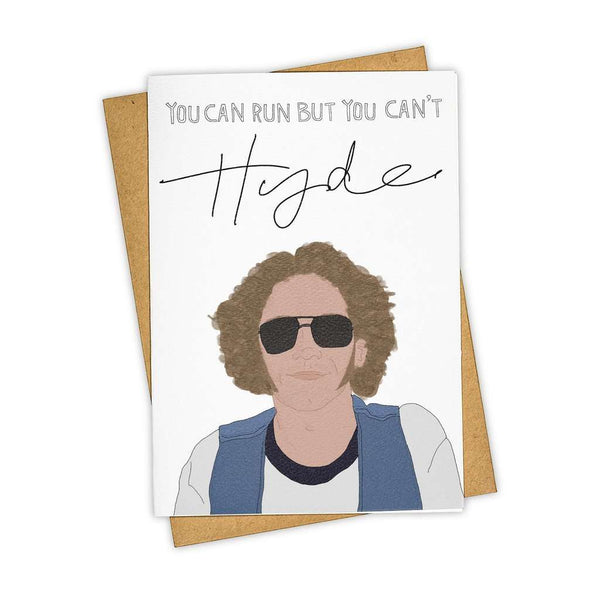 Hyde Greeting Card