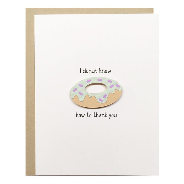 I Donut Know Greeting Card