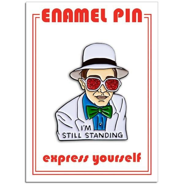 Found Pin- Elton I'm Still Standing