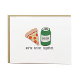 Pizza & Beer Greeting Card
