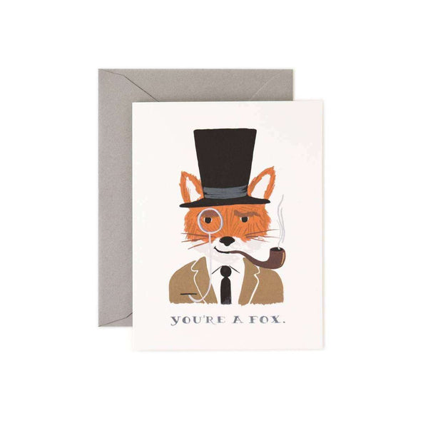 Your'e A Fox Greeting Card