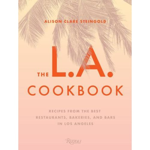 The L.A. Cookbook Books