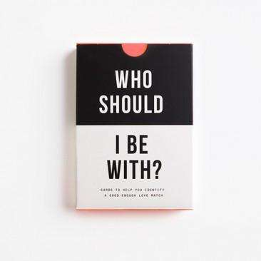 Who Should I Be With- Card Games
