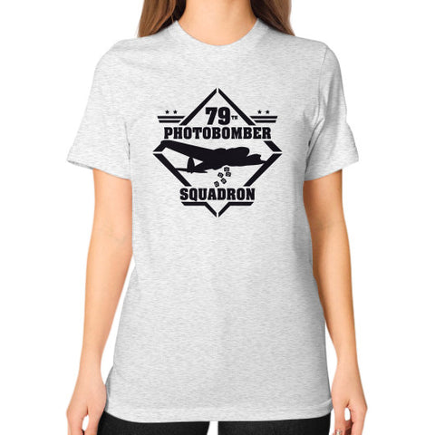 79th Photobomber- Squadron Unisex T-Shirt (on woman) Ash grey Zacaca Shop USA