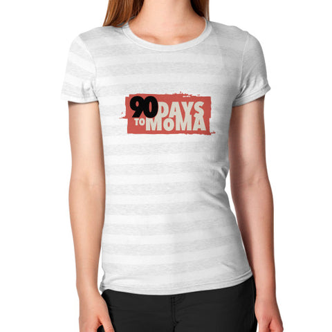 90 Days To MOMA Women's T-Shirt Ash White Stripe Zacaca Shop USA