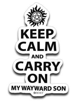 Keep Calm and Carry On My Wayward Son Standard 4x3 Decal