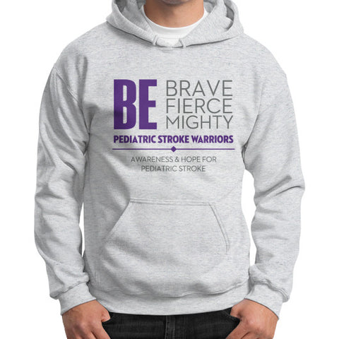 Be Brave Be Fierce Be Mighty Gildan Hoodie (on man) Ash grey Zacaca Shop USA