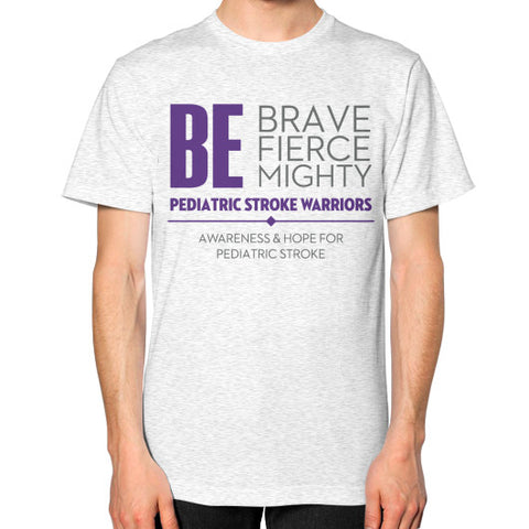 Be Brave Be Fierce Be Mighty Unisex T-Shirt (on man) Ash grey Zacaca Shop USA