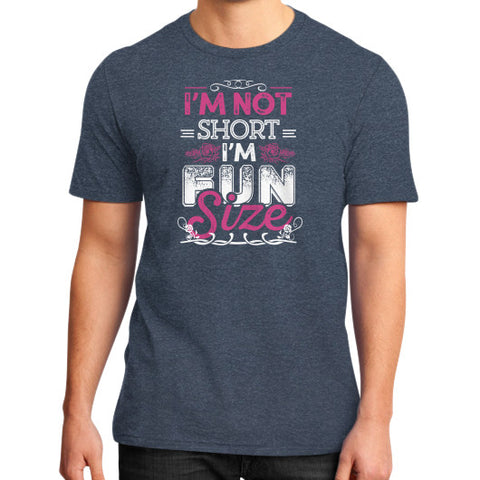 IM NOT SHORT IM FUN SIZE District T-Shirt (on man) Heather navy Zacaca Shop USA
