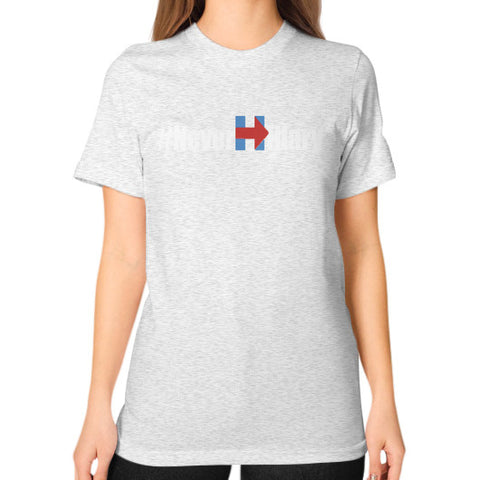 Never Hillary Unisex T-Shirt (on woman) - Zacaca Shop USA - 2