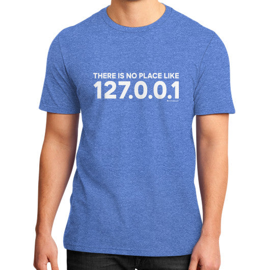 THERE IS NO PLACE LIKE 127.0.0.1 District T-Shirt (on man) Heather blue Zacaca Shop USA