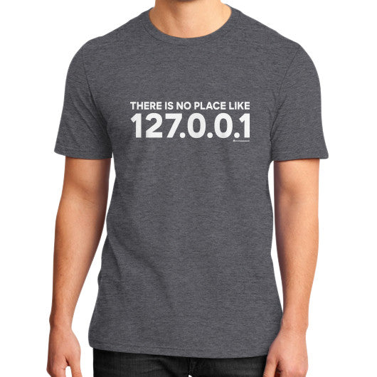 THERE IS NO PLACE LIKE 127.0.0.1 District T-Shirt (on man) Heather charcoal Zacaca Shop USA
