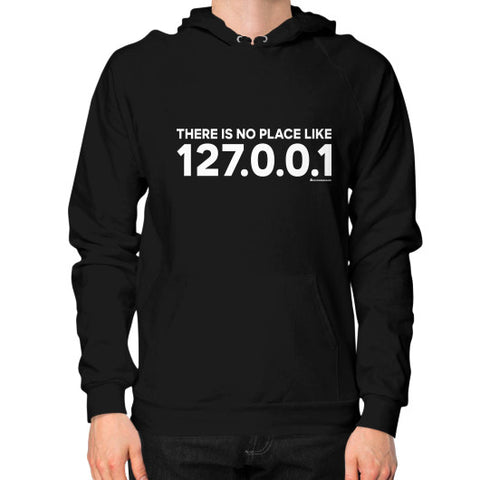THERE IS NO PLACE LIKE 127.0.0.1 Hoodie (on man) Shirt Black Zacaca Shop USA