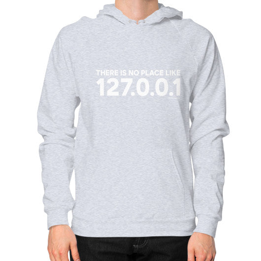 THERE IS NO PLACE LIKE 127.0.0.1 Hoodie (on man) Shirt Heather grey Zacaca Shop USA
