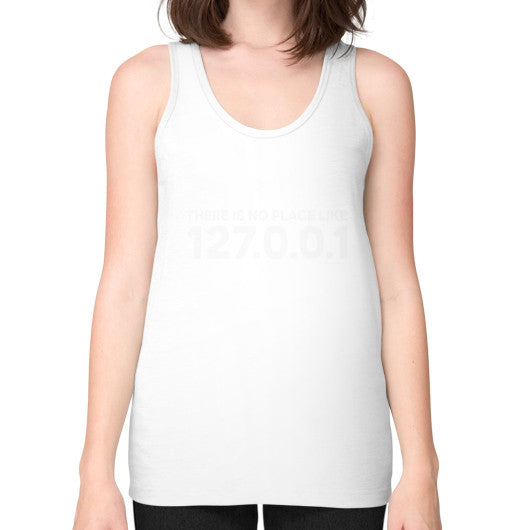 THERE IS NO PLACE LIKE 127.0.0.1 Unisex Fine Jersey Tank (on woman) Shirt White Zacaca Shop USA
