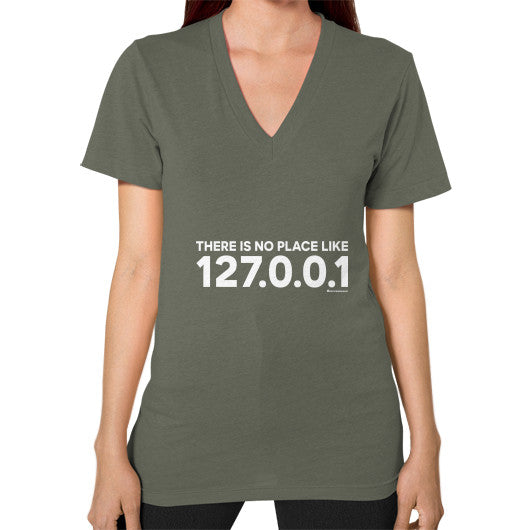 THERE IS NO PLACE LIKE 127.0.0.1 V-Neck (on woman) Shirt Lieutenant Zacaca Shop USA