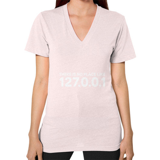 THERE IS NO PLACE LIKE 127.0.0.1 V-Neck (on woman) Shirt Light pink Zacaca Shop USA