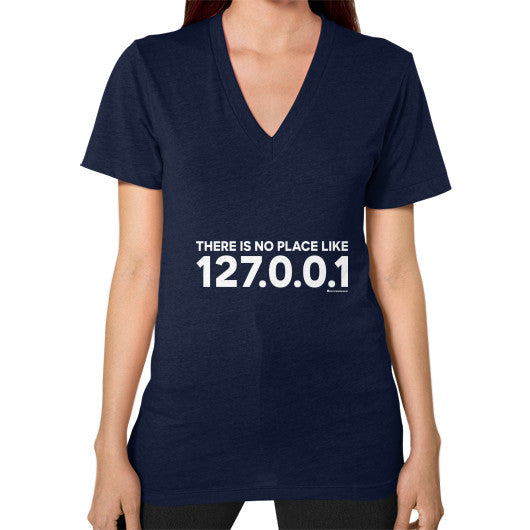 THERE IS NO PLACE LIKE 127.0.0.1 V-Neck (on woman) Shirt Navy Zacaca Shop USA