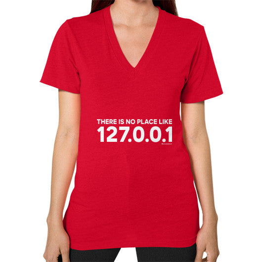 THERE IS NO PLACE LIKE 127.0.0.1 V-Neck (on woman) Shirt Red Zacaca Shop USA