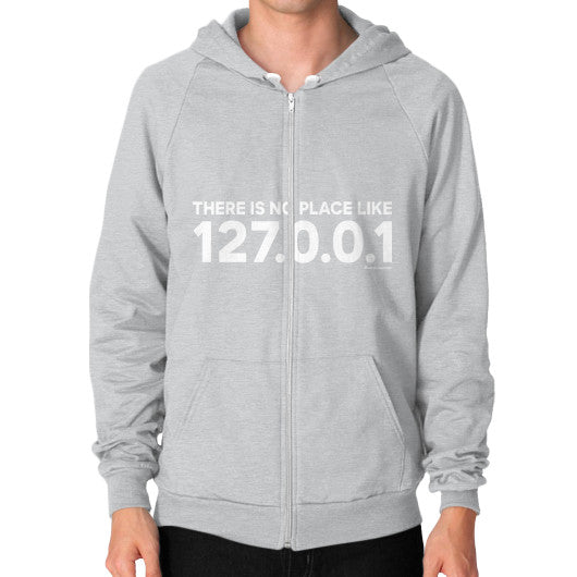 THERE IS NO PLACE LIKE 127.0.0.1 Zip Hoodie (on man) Shirt Tri-Blend Silver Zacaca Shop USA