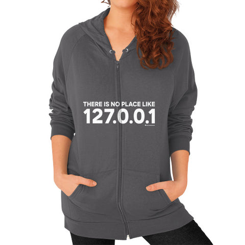 THERE IS NO PLACE LIKE 127.0.0.1 Zip Hoodie (on woman) Shirt Asphalt Zacaca Shop USA