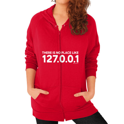 THERE IS NO PLACE LIKE 127.0.0.1 Zip Hoodie (on woman) Shirt Red Zacaca Shop USA