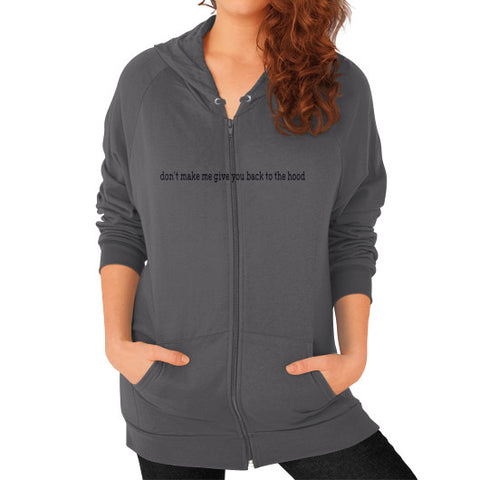 Don't make me give you back to the hood Zip Hoodie (on woman) - Zacaca Shop USA - 2