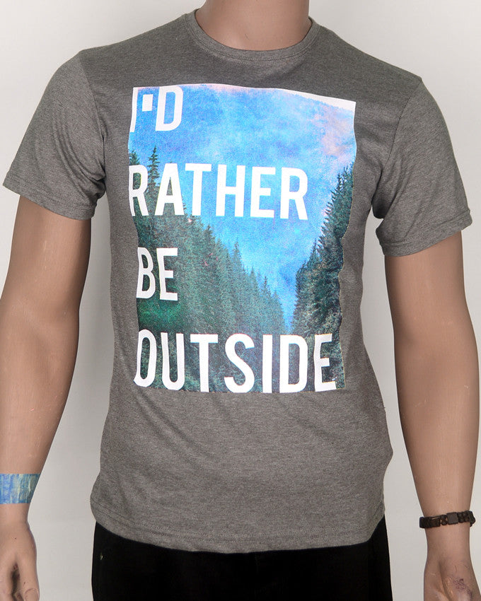 I'd Rather Be Outside T-shirt - Medium