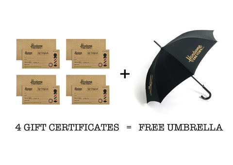 4 GIFT CERTIFICATES - GET A COMPLIMENTARY UMBRELLA