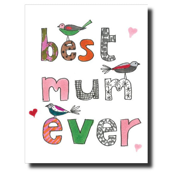Best Mum Ever card by Janet Karp