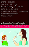 Adenoids Without Surgery Book In Portuguese