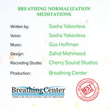 Breathing Normalization Meditations (MP3 Download)(Stop Panic Attacks, Anxiety Attacks and Asthma Attacks. End Hyperventilation and Mouth Breathing; Establish Healthy Nose Breathing)
