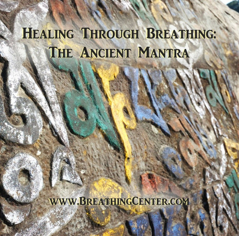 Healing Through Breathing: The Ancient Mantra Front Cover