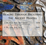 Healing Through Breathing: The Ancient Mantra Tracks