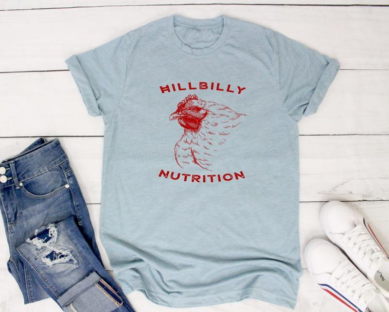 Hillbilly Nutrition Chicken T-Shirt