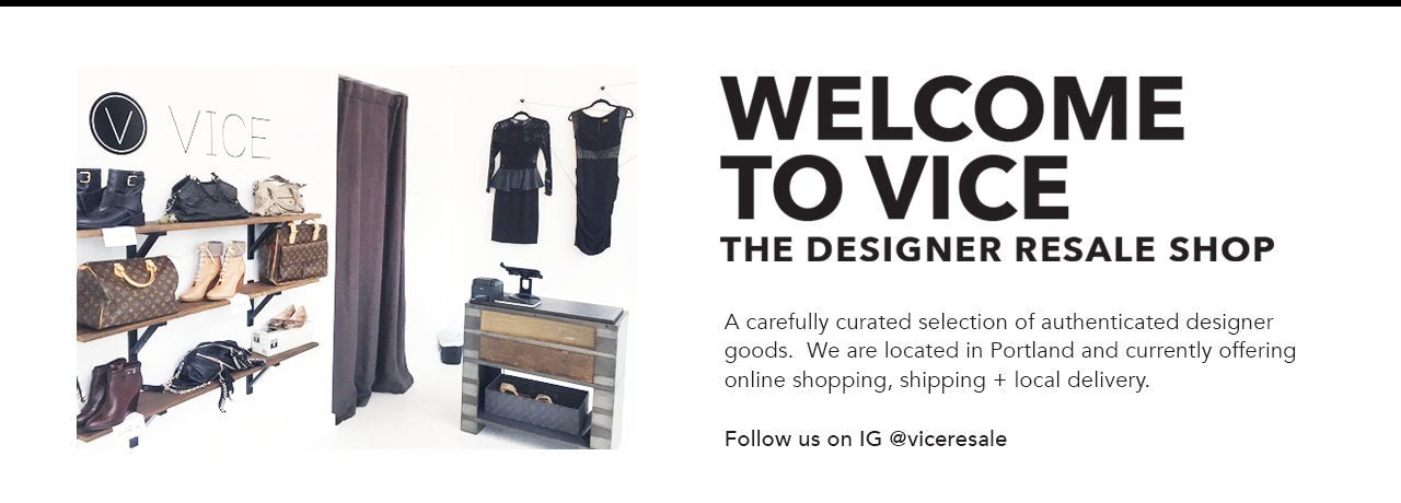 Vice Resale | The Designer Resale Shop