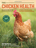 The Chicken Health Handbook, 2nd Edition: A Complete Guide to Maximizing Flock Health and Dealing with Disease - That Chicken Coop