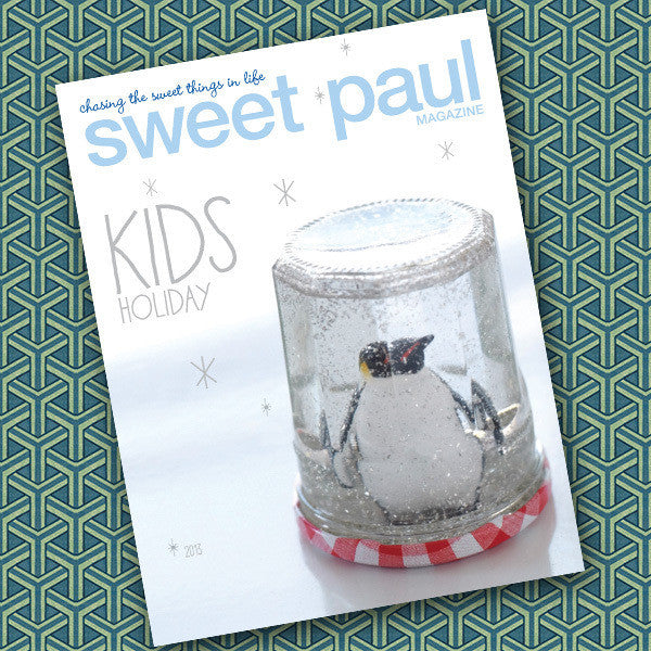 Sweet Paul Magazine - Kids Holiday Issue 2013 - Instant Download PDF File
