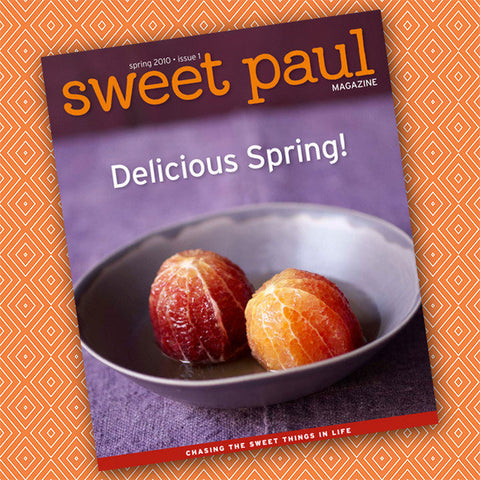 Sweet Paul Magazine - #1 Spring 2010 - Instant Download PDF File