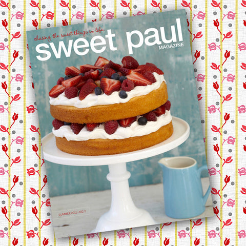 Sweet Paul Magazine - #5 Summer 2011 - Instant Download PDF File
