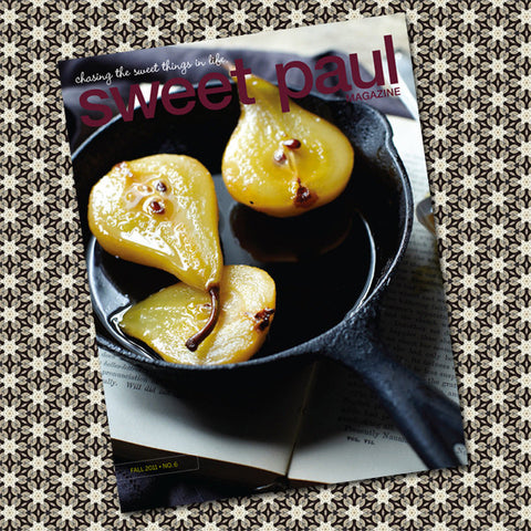 Sweet Paul Magazine - #6 Fall 2011 - Instant Download PDF File