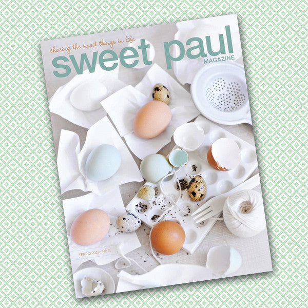 Sweet Paul Magazine - #8 Spring 2012 - Instant Download PDF File
