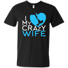 I Love My Crazy Wife!!! - Gifts4family
