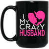 I Love My Crazy Husband!!! MUGS - Gifts4family